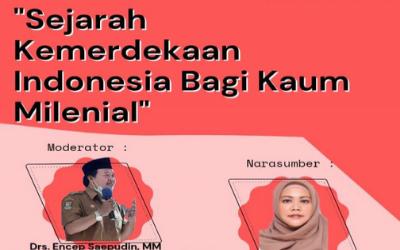 LIVE STREAMING WEBINAR SEJARAH KEMERDEKAAN INDONESIA BAGI KAUM MILENIAL